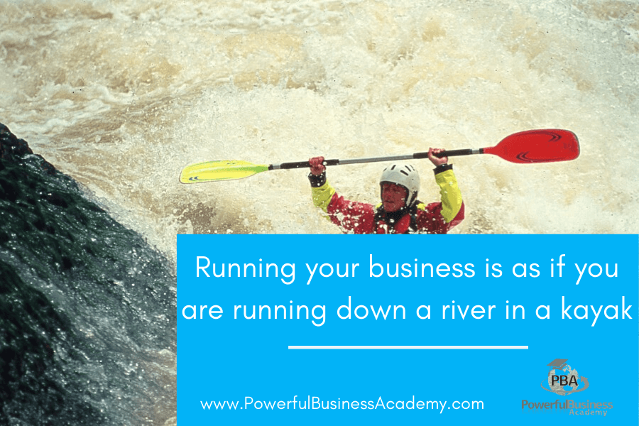 Running your business is like running down a river in a kayak
