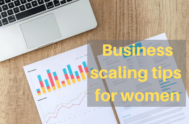 Various scaling models for businesswomen to grow their business