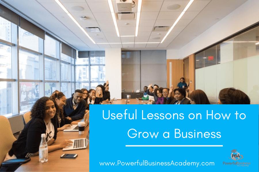 Women in Business – Useful Lessons on How to Grow a Business