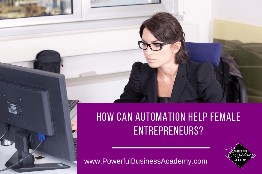 How Can Automation Help Female Entrepreneurs?