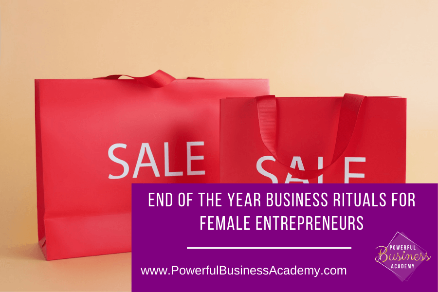 End of the Year Business Rituals for Female Entrepreneurs